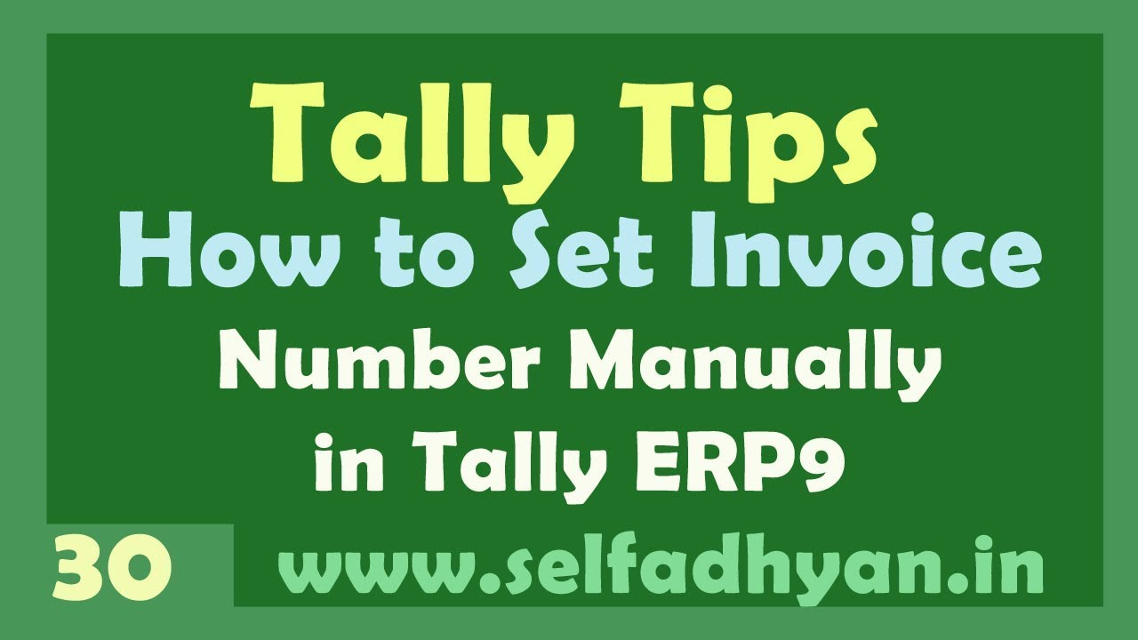 How to Set Manual Invoice number format in tally Erp 9 in hindi by     How to Set Manual Invoice number format in tally Erp 9 in hindi by Manoj Sir