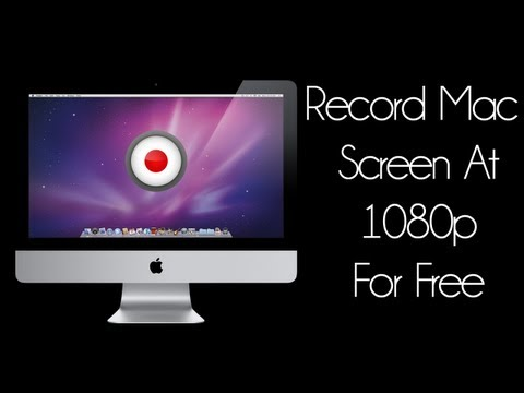 Mac Tutorials [15] - Record Screen Of Your Mac For Free At 1080p