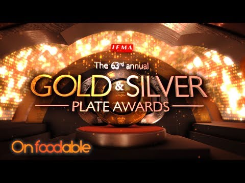 The IFMA Gold & Silver Plate Awards 2017 - The Academy Academy Awards of Foodservice Industry
