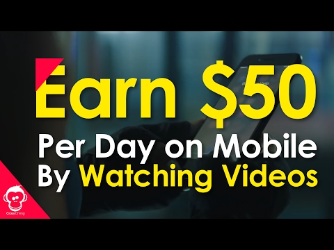 Make $50 Per Day By Watching Videos Online on Mobile (2017)