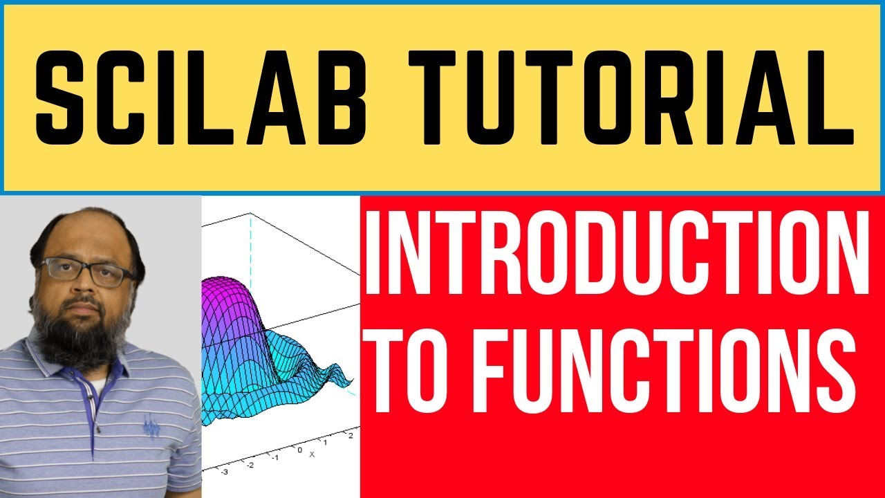 Scilab Tutorial: Introduction to Scilab Functions