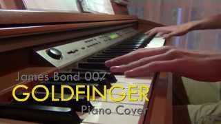 Goldfinger - James Bond 007 - (Shirley Bassey) - Piano Cover [HD]