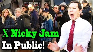 Nicky Jam x J Balvin - X (EQUIS) - SINGING IN PUBLIC!!!