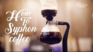 How To Syphon Coffee Maker