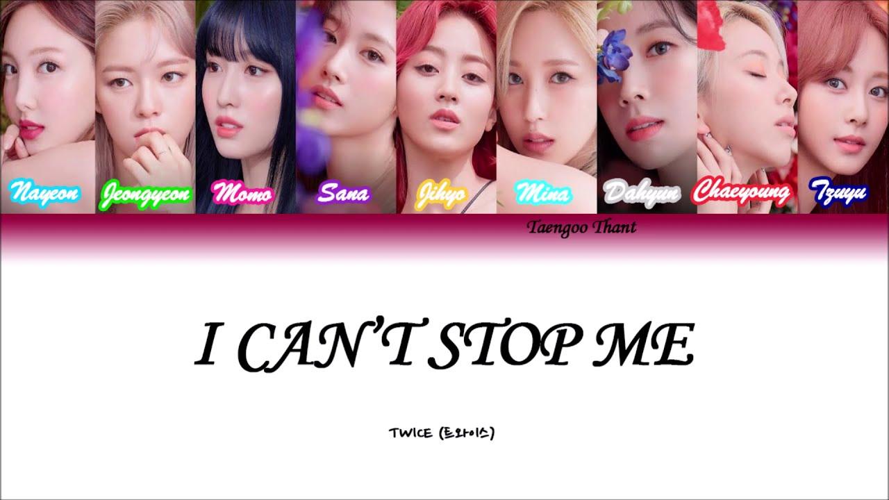I Can't Stop Me Lyrics   TWICE Korean Romanization Myanmar   YouTube