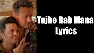 tujhe Rab Mana (Lyrics) - Rochak | ft.Shaan