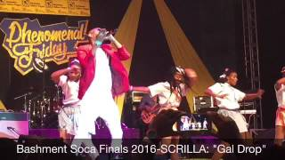 "Bashment Soca Finals 2016-SCRILLA ""Gal Drop"""