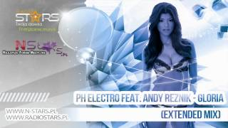 PH Electro feat. Andy Reznik - Gloria (Extended Mix)