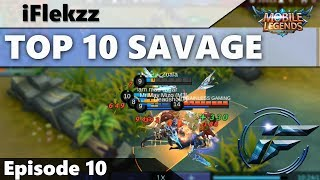 5 SAVAGES ONE GAME?! TOP 10 SAVAGES Ep #10 | MOBILE LEGENDS