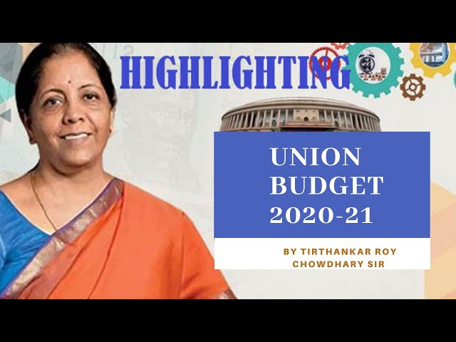 Union Budget 2020-21 for UPSC by Tirthankar Roychowdhary class -4 | EDEN IAS