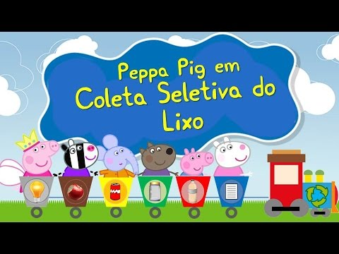 história infantil peppa pig coleta seletiva de lixo e reciclagem