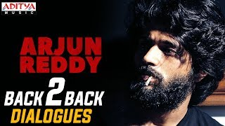 Arjun Reddy Back 2 Back Dialogues || Arjun Reddy Movie || Vijay Devarakonda || Shalini