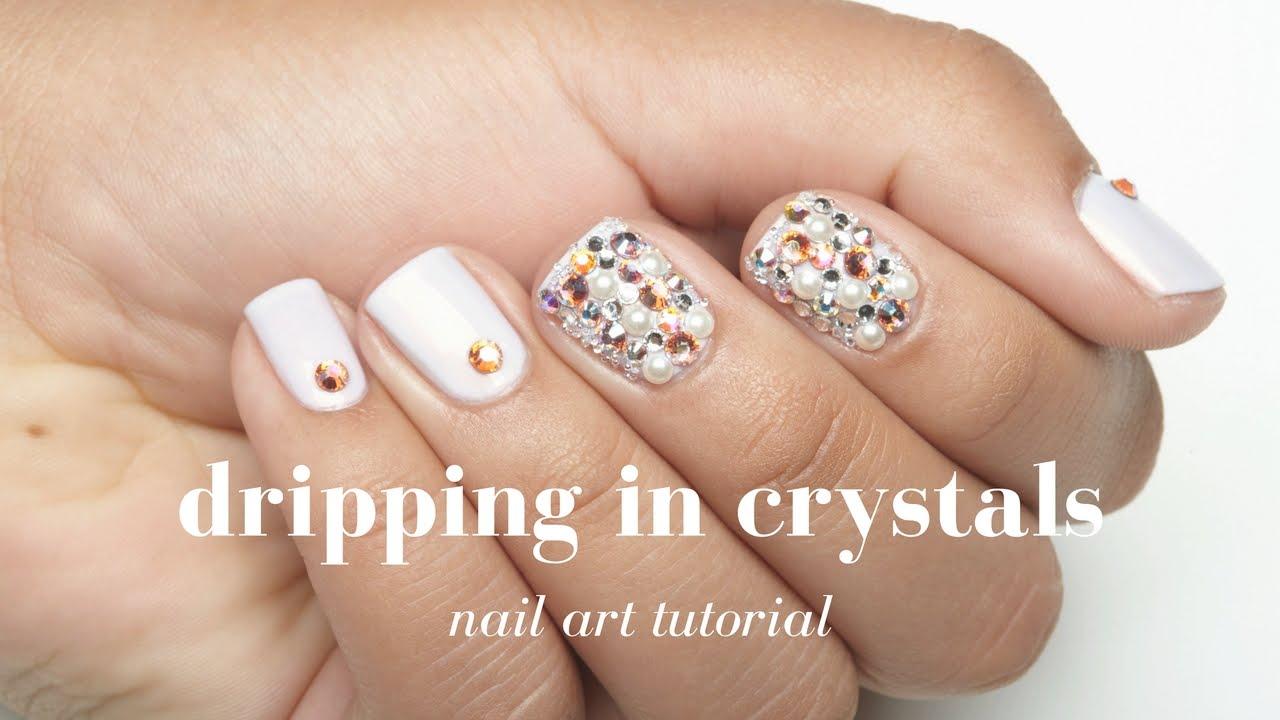 Nail Art Tutorial: Dripping in Swarvoski Crystals Nail Design | Nail ...