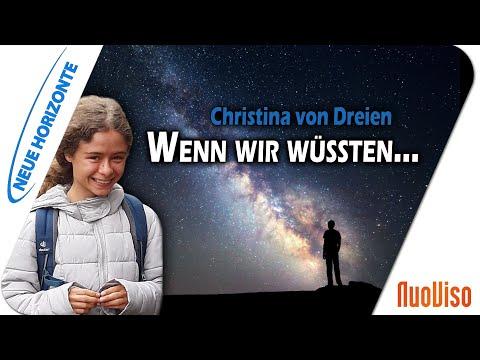 Christina von Dreien - Wenn wir wüssten...Erwachen ist Erinnern