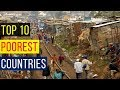 Top Ten Lists of Poor Countries In The World 2017