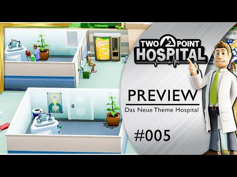 Two Point Hospital NEUES Krankenhaus #5 Gameplay Preview Deutsch