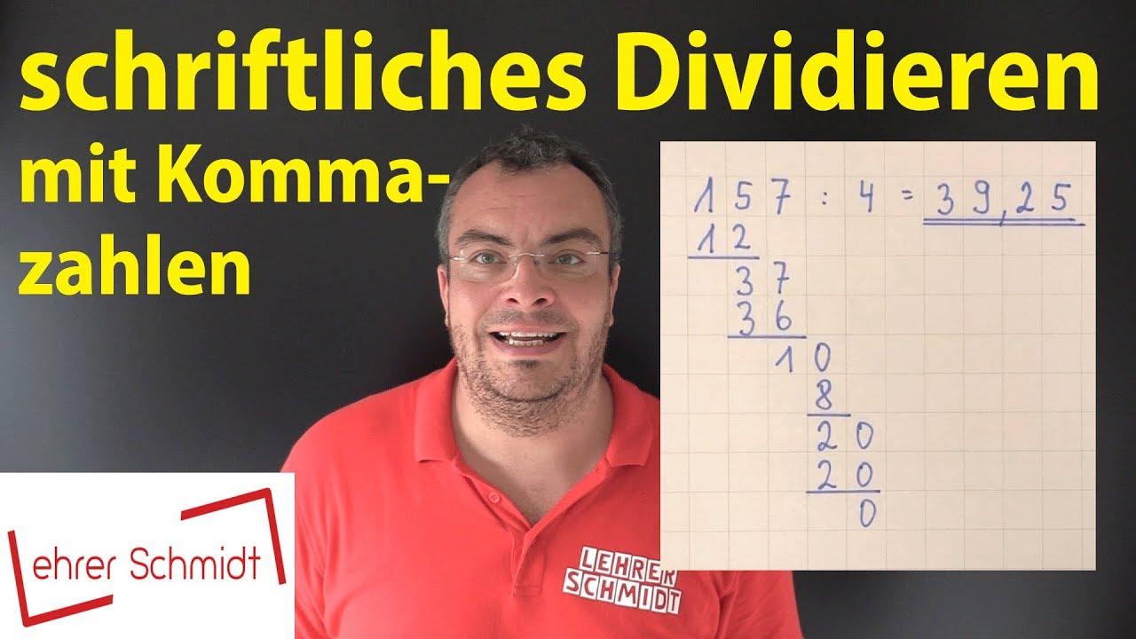 Schriftliches Dividieren mit zwei Kommazahlen   Mathematik   Lehrerschmidt