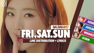 Dalshabet (달샤벳) - FRI.SAT.SUN Color Coded [Han|Rom|Eng] Lyri…