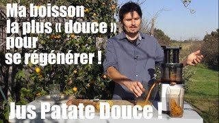 """Ma boisson la plus (patate) """"douce"""" pour se régénérer ! Terra Incognita Jour 10 - www.regenere.org"""