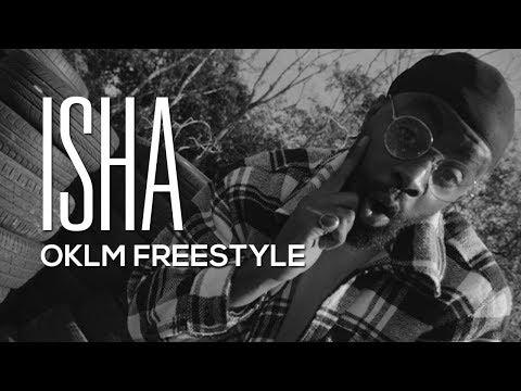 Youtube: ISHA – OKLM Freestyle (Prod by Eazy Dew)