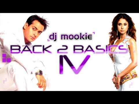 Dj Mookie - Tujhe Dekha To [Back 2 Basics IV]