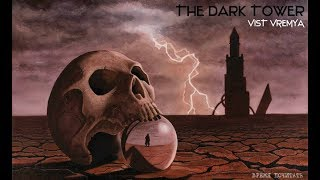 Тёмная башня/The Dark Tower