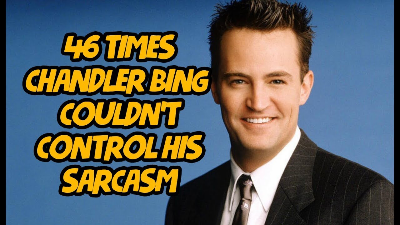 46 Times Chandler Bing Couldn't Control His Sarcasm