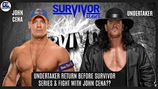 Undertaker vs John Cena at Survivor Series 2017 ?? | Undertaker Return at Survivor Series 2017 ??