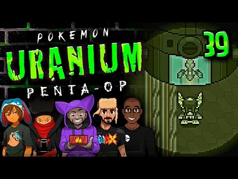 "Pokémon Uranium 5-Player Nuzlocke - Ep 39 ""Is This...The End?"""