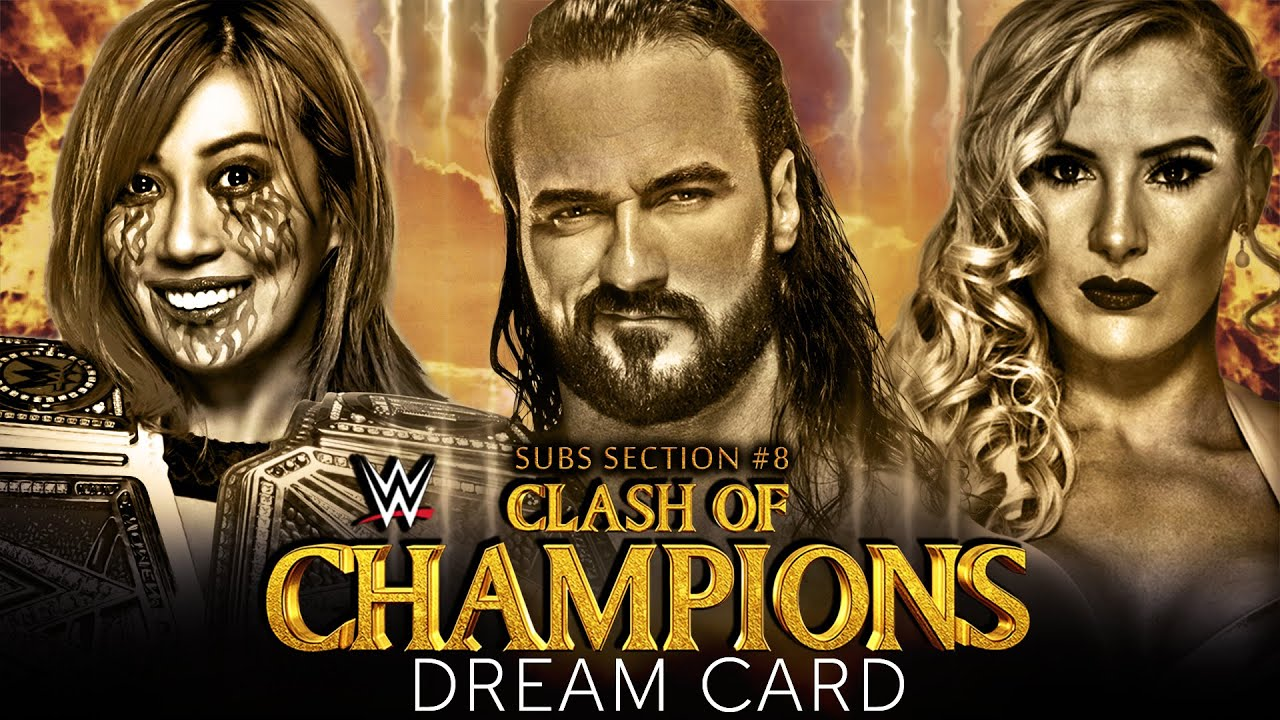 WWE CLASH OF CHAMPIONS 2020 | DREAM MATCH CARD | SUBS SECTION #8