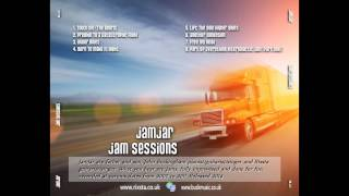 JamJar - Jam Sessions (Rixsta & John Buck, Full Album Compilation, 2014)