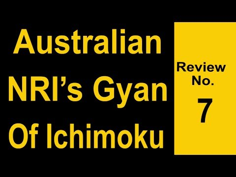 Review #7: Australian NRI Engineer: Online ADVANCED Japanese Ichimoku- Wealthy Wealthy Workshop