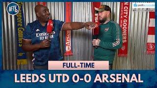 Leeds 0-0 Arsenal   Pepe Let Everyone Down! (DT)