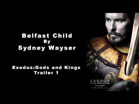Belfast Child - Sydnay Wayser - Exodus: Gods and Kings