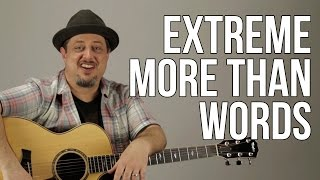 How to Play More Than Words by Extreme Part 1 - Guitar Lesson - Tutorial