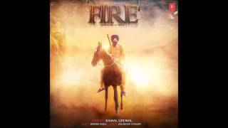 Fire (Full Song) I Kamal Grewal I Latest Punjabi Songs 2017