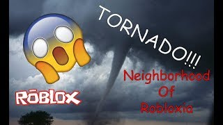 EF2 TORNADO!!!   Welcome to the Neighborhood of Robloxia Clip   ROBLOX