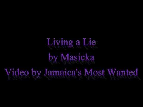 Living a Lie - Masicka (Lyrics)