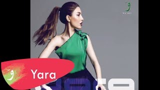 Yara - Ayech Bi Oyouni (Full Album)