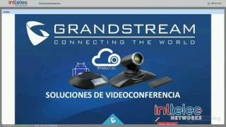 """Webinar """"Soluciones de Videoconferencia y IPVideoTalk"""" de Grandstream"""