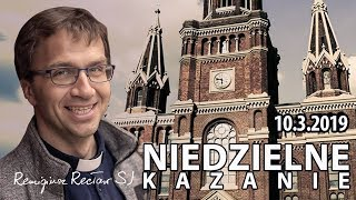 Pokusa dopada każdego - Remigiusz Recław SJ - kazanie (10.03.2019)