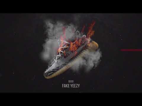 B.R.O - Fake Yeezy   Cel Izy