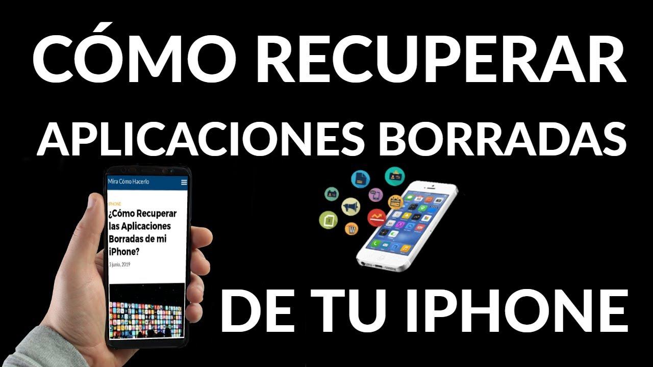 Cómo Recuperar Aplicaciones Borradas En Iphone Youtube