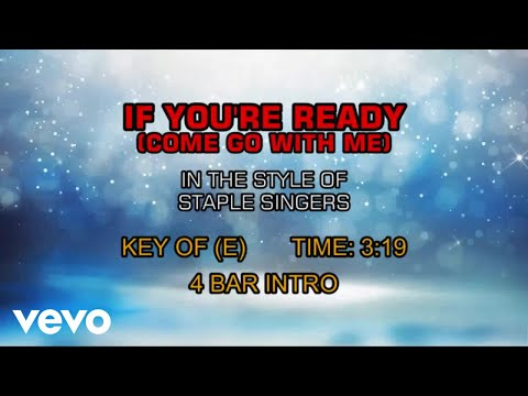 Staple Singers - If You're Ready (Come Go With Me) (Karaoke)