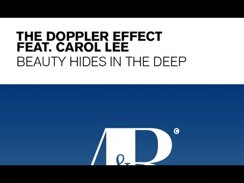 The Doppler Effect - Beauty Hides In The Deep Lyrics (The Blizzard remix) feat Carol Lee