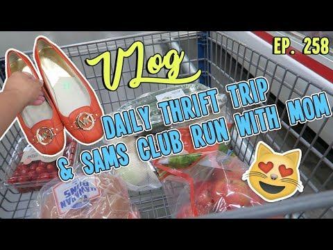 DAILY THRIFT TRIP & SAMS CLUB RUN WITH MOM | VLOG EP. 258