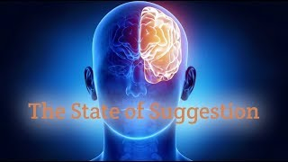 The State of Suggestion - Hypnotherapy Documentary