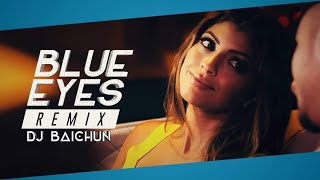 BLUE EYES (Remix)- DJ Baichun || Yo Yo Honey Singh || Moombahton Remix||
