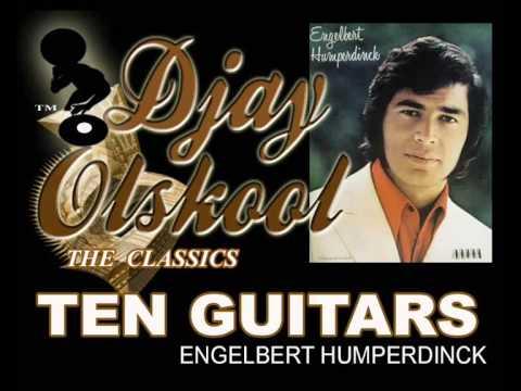 TEN GUITARS...Engelbert Humperdinck