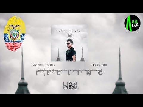 Set 100% Ecuatoriano @Alfa Radio Ecuador w/ Lion Herris | Lanzamiento Feeling   | AGOSTO 2K17